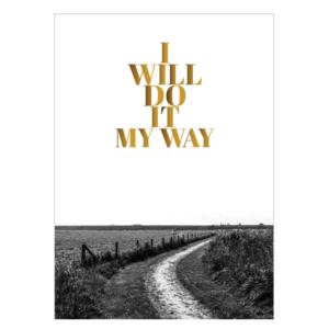 Myway poster tekst zwart wit fotografie