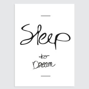 Poster slaapkamer 'sleep to dream' Homemade Poster
